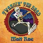 Matt Rae Twangin the Dead